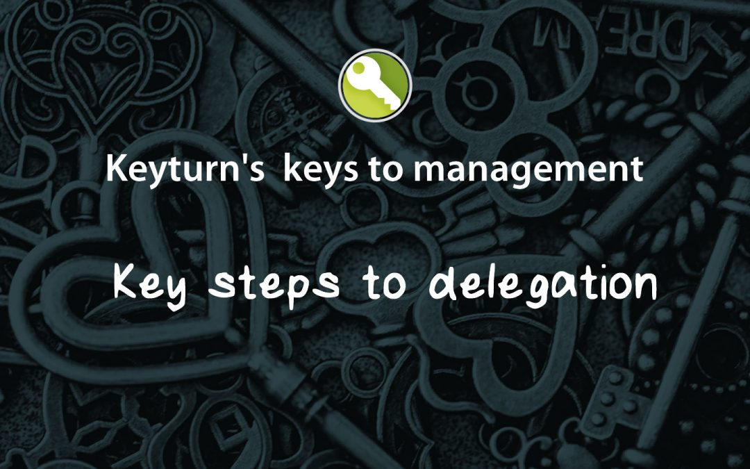 Key steps to delegation